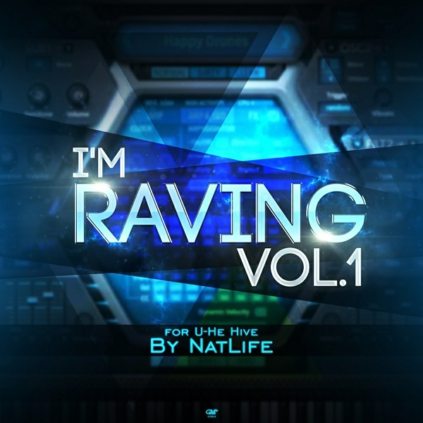 I'm Raving Vol.1 for U-He Hive