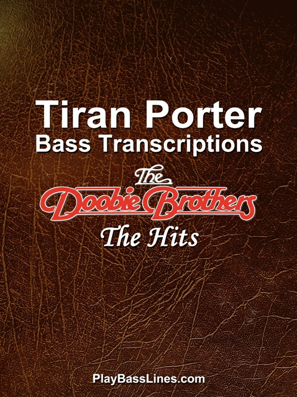 Tiran Porter Bass Transcriptions - The Doobie Brothers - The Hits