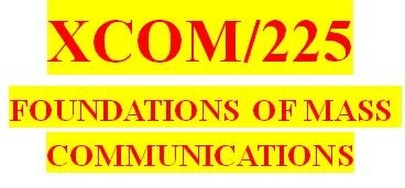 XCOM 225 Week 7 Media and Government Worksheet