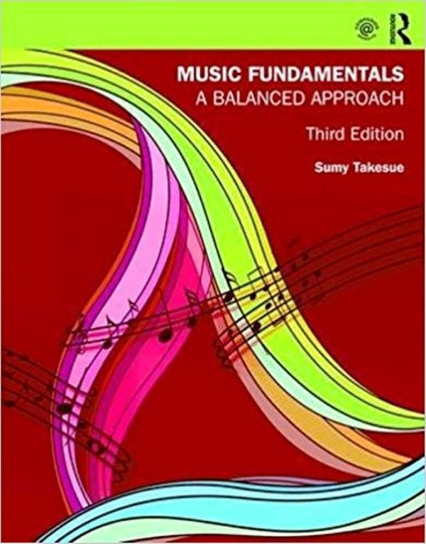 Music fundamentals a balanced approach 3rd edition ( PDF , eBook )