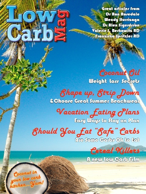 Low Carb Mag July 2013 - The Worlds Most Loved Low Carb Magazine