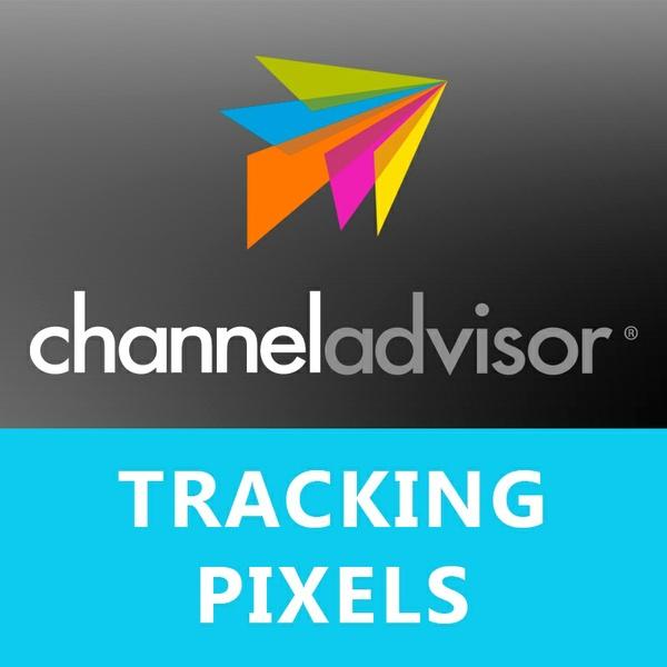 ChannelAdvisor Tracking Pixels