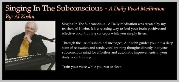 Singing In The Subconscious - A Daily Vocal Meditation