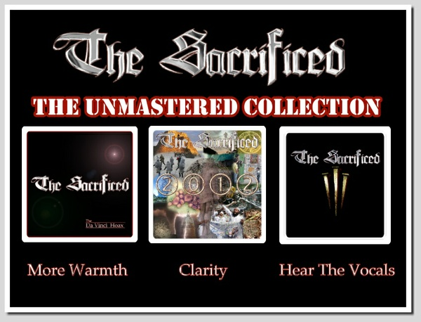 The Sacrificed - The Unmastered Collection