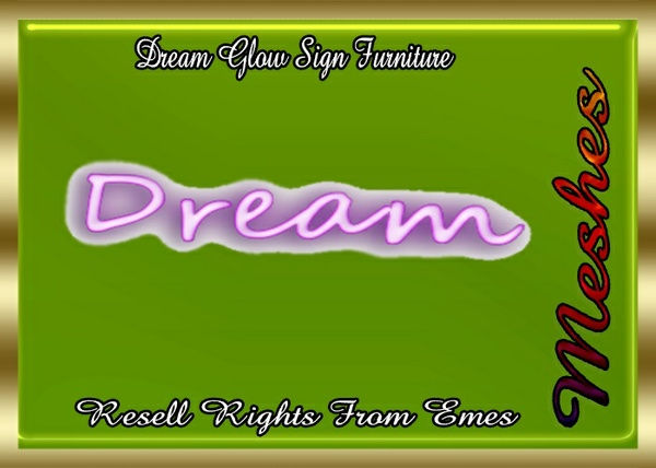 Dream Glow Sign Furniture Catty Only!!! (3D Poster Mesh)
