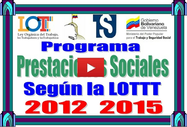 Según la LOTTT Calculo de Prestaciones Sociales en el Sector Comercio e Industria