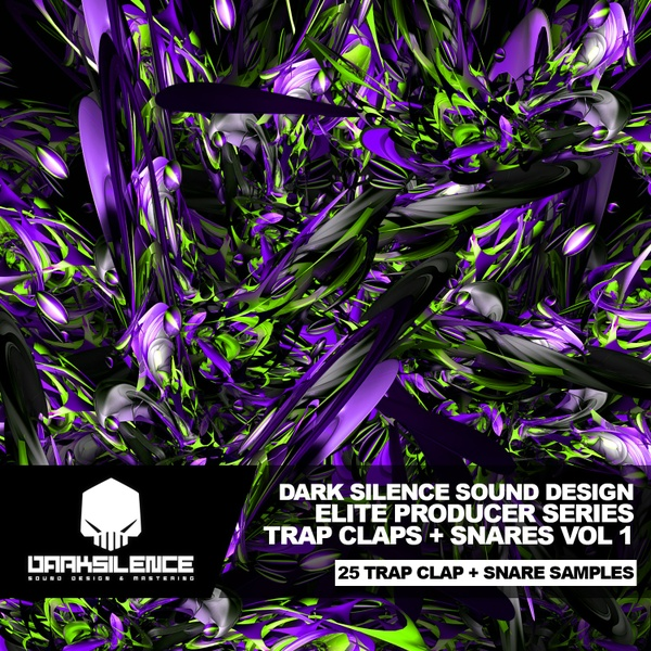 DARK SILENCE • ELITE SERIES • TRAP CLAPS + SNARES VOLUME ONE