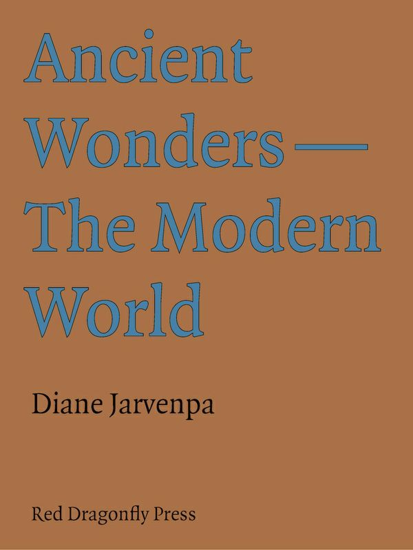 Ancient Wonders: The Modern World