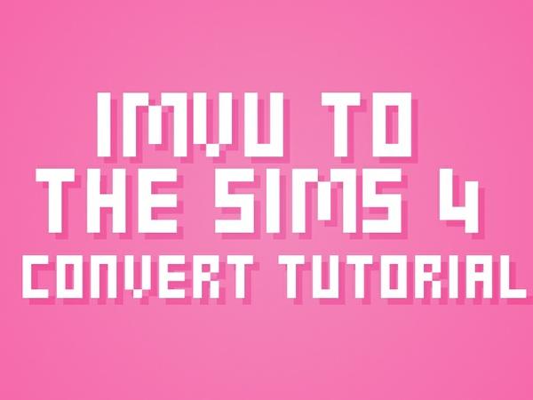 IMVU to Sims 4