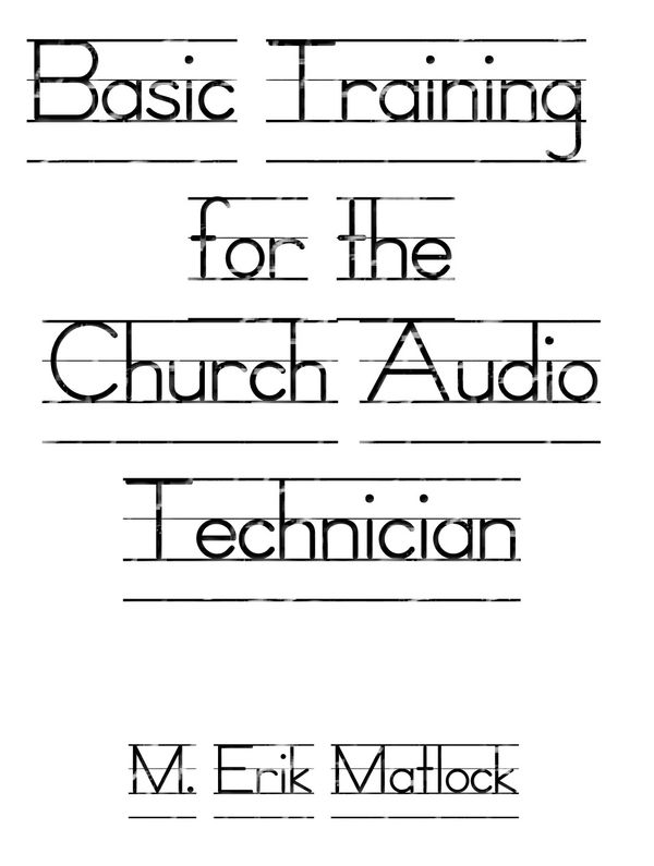 Basic Training for the Church Audio Technician