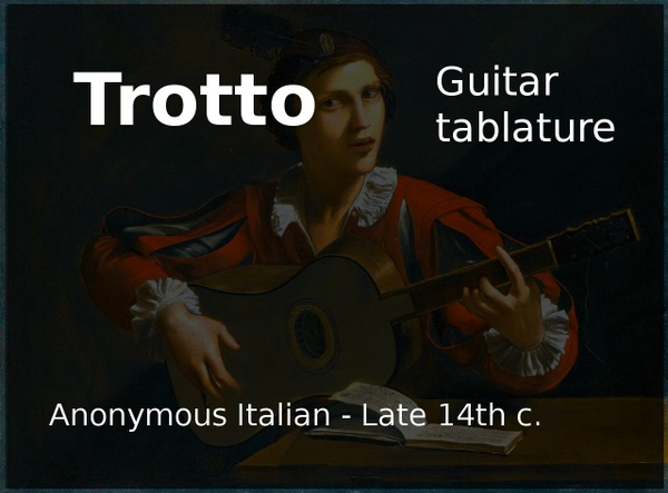 Trotto (Anonymous Italian - Late 14th c.) - Acoustic guitar tab