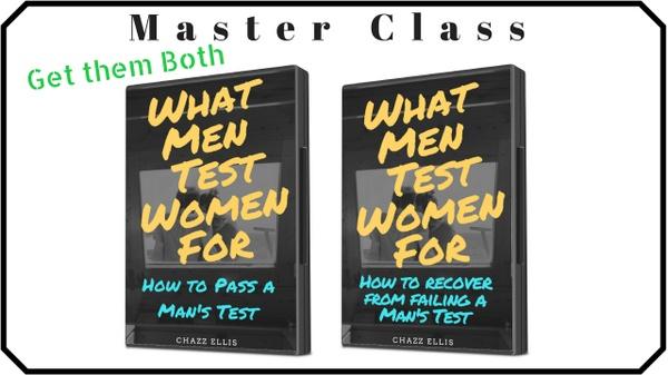 What Men Test Women For Master Class