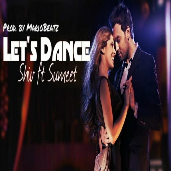 Let's Dance - Shiv ft Sumeet