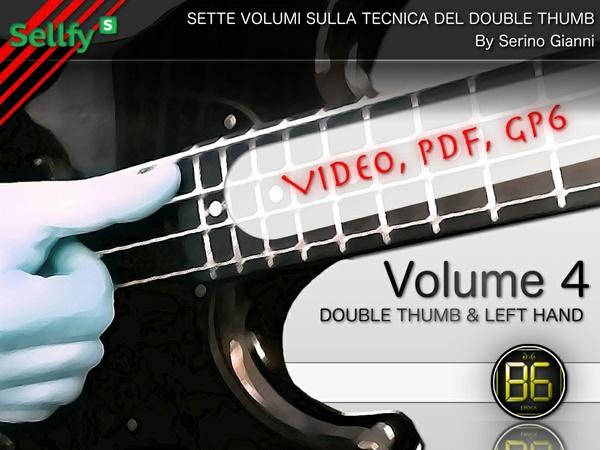 VOLUME N°4 - DOUBLE THUMB & LEFT HAND (VIDEO, PDF, GP6)