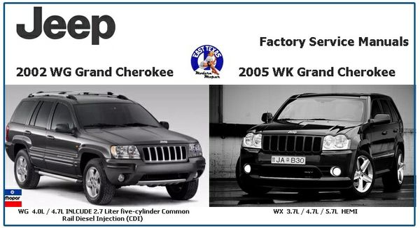 JEEP GRAND CHEROKEE WG 2002 & WK 2005 FACTORY SERVICE MANUALS.