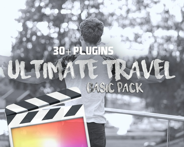 ULTIMATE FILMMAKERS TRAVEL PACK BASIC // 30+ Plugins | Final Cut Pro X