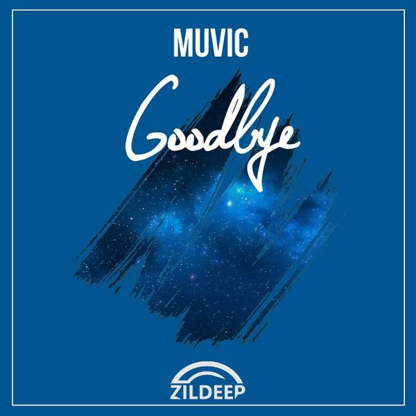 Muvic - Goodbye [ Out Now ]