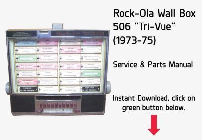 "Rock-Ola Wall Box 506 ""Tri-Vue""  (1972)  Service & Parts Manual"