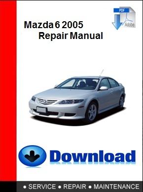 Mazda 6 2005 Repair Manual