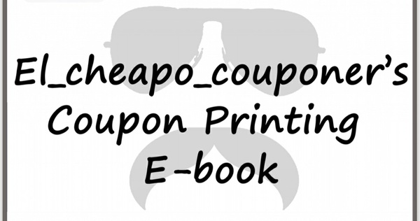 El Cheapo Couponer's Coupon printing Ebook