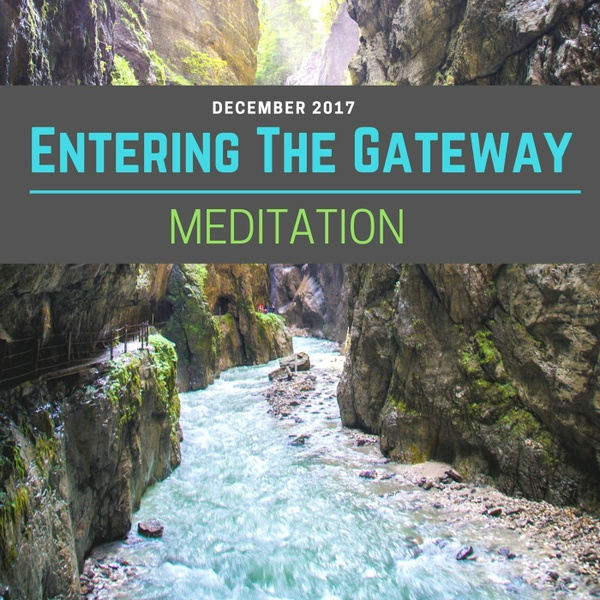Entering the Gateway Meditation