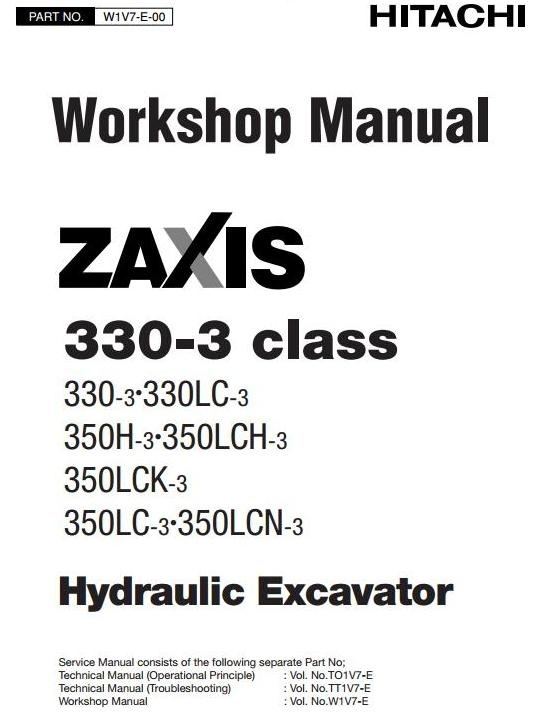 Hitachi Excavator Zaxis 330-3 Series: 330-3, 330LC-3, 350H-3, 350LC (-, H, K, N)-3 Service Manual