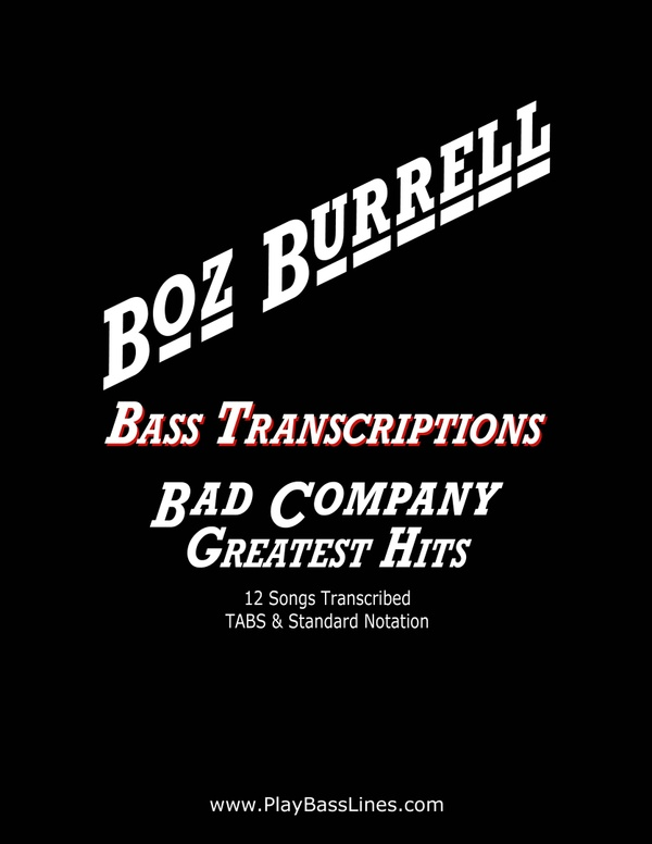 Boz Burrell Bass Transcriptions - Bad Company - Greatest Hits