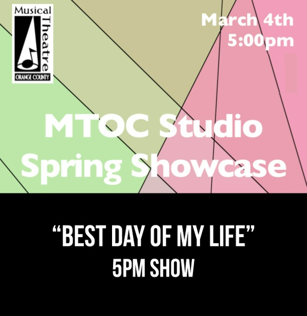 """""""Best Day of My Life"""" – 5pm 3/4/17 MTOC Spring Showcase"""