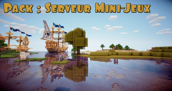 Pack : Serveur minecraft Mini-Jeux