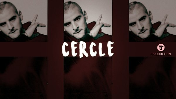 CERCLE | YJ Production