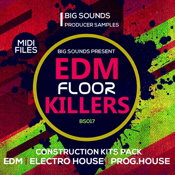 Big Sounds EDM Floor Killers