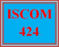ISCOM 424 Week 2 Statement of Professional Ethics.