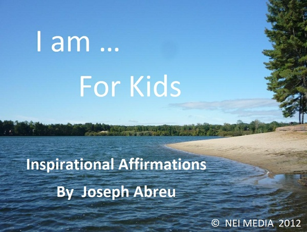 I am ... For Kids Inspirational Affirmations