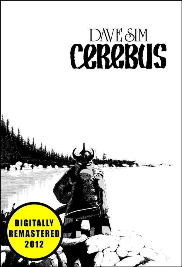 CEREBUS by Dave Sim (Cerebus: Volume 1) - Remastered