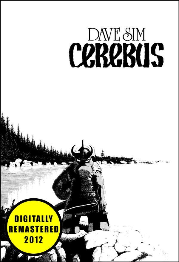 CEREBUS by Dave Sim (Cerebus: Volume 1) - Remastered