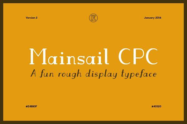Mainsail CPC - A fun rough display typeface
