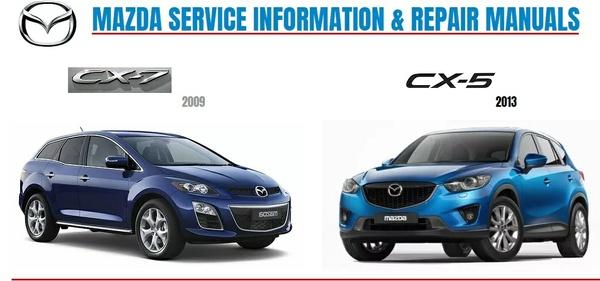 MAZDA CX-5 2013 & CX-7 2009 FACTORY SERVICE MANUAL