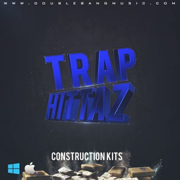 Double Bang Music - Trap Hittaz    Construction Kits
