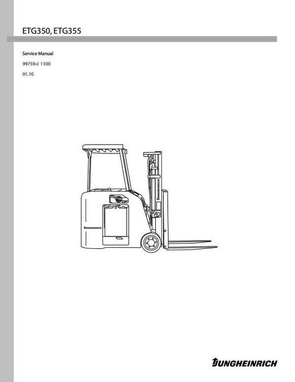 Jungheinrich Electric Lift Truck ETG-Series: ETG350, ETG355 (from 01.2010) Workshop Manual