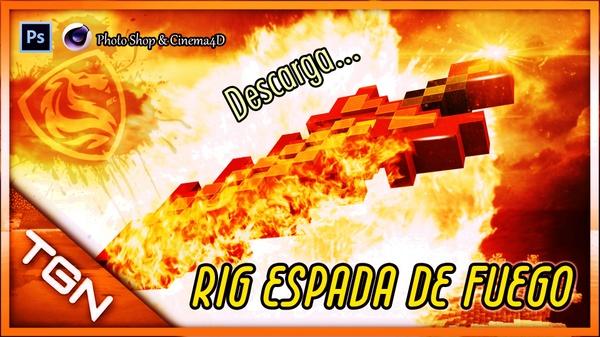 """Rig Espada de Fuego """"Descarga"""" Cinema4D"""