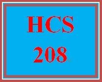 HCS 208 Week 1 Vocabulary Exercise – Basic Health Care Terms