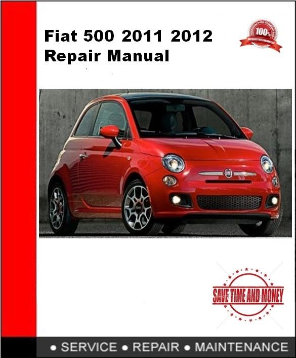 Fiat 500 2011 2012 Repair Manual