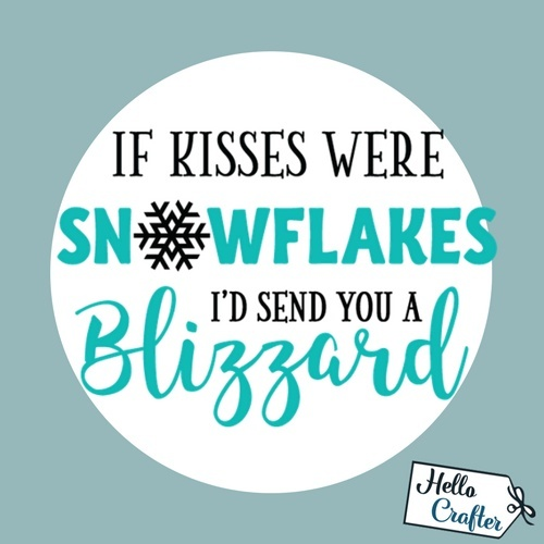 If Kisses Were Snowflakes Commercial License