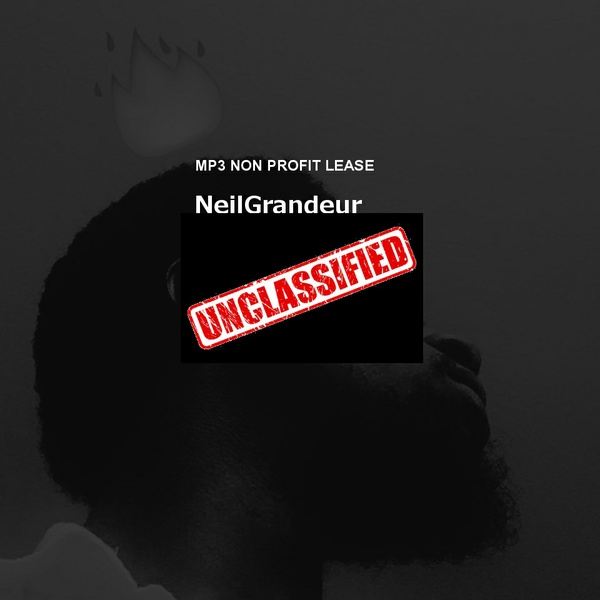 Unclassified [Produced by NeilGrandeur] Mp3 Non Profit Lease