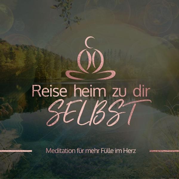 Meditation für mehr Fülle im Herzen [GRATIS]