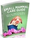 Small Mammal Care Guide (Including MRR)