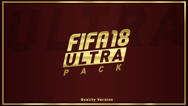 FIFA 18 Ultra Pack™ QUALITY VERSION