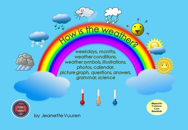 HOW IS THE WEATHER? by Jeanette Vuuren