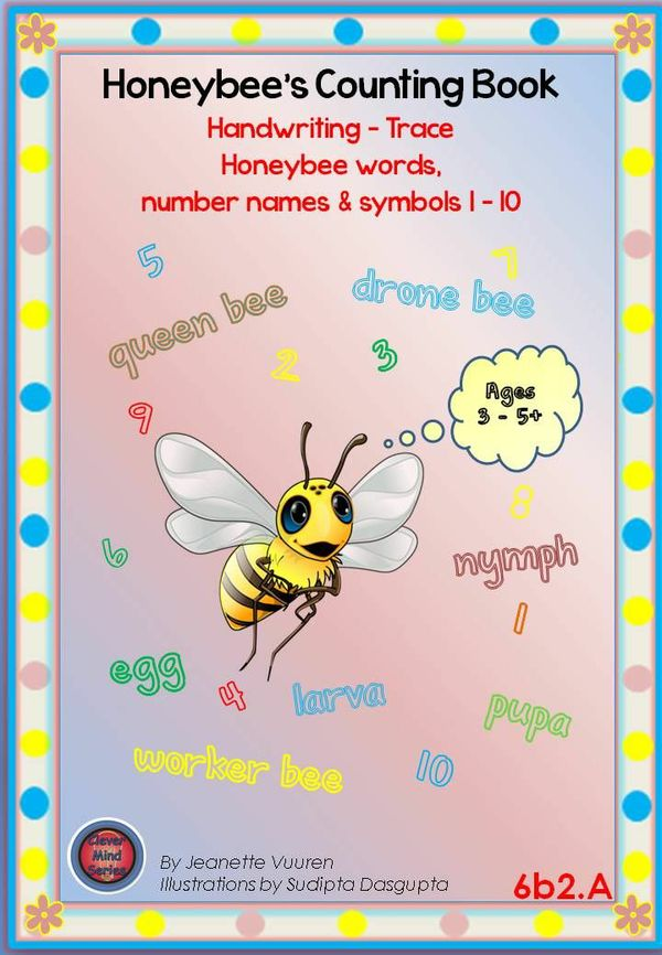 HANDWRITING BOOKLET: HONEYBEE WORDS & PICTURES & NUMBERS 1 - 10 - MEDIUM - 6b2A