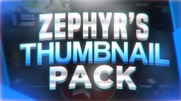 ZEPHYR'S THUMBNAIL PACK (everything you need)